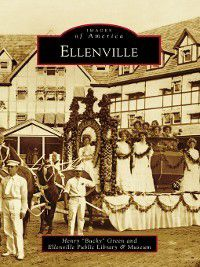"Images of America: Ellenville, Henry ""Bucky"" Green"