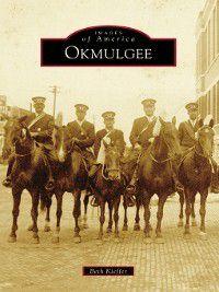 Images of America: Okmulgee, Beth Kieffer