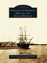 Images of America: Portsmouth Harbor's Military and Naval Heritage, Nelson H. Lawry, Glen M. Williford, Leo K. Polaski