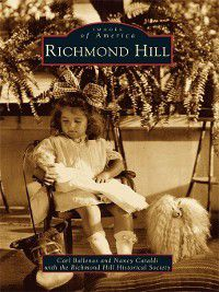 Images of America: Richmond Hill, Carl Ballenas, Nancy Cataldi
