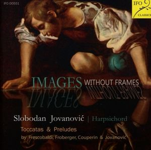Images Without Frames, Slobodan Jovanovic