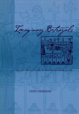 Imaginary Betrayals, Karen Cunningham