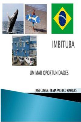 Imbituba Um Mar Oportunidades, José Cunha, Silvia Pacheco Marques