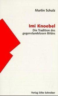 Imi Knoebel, Martin Schulz