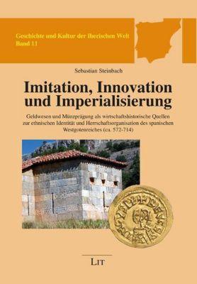 Imitation, Innovation und Imperialisierung, Sebastian Steinbach
