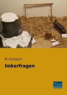 Imkerfragen - M. Kuntzsch  