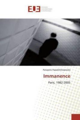 Immanence, Panayotis Papadimitropoulos