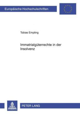 Immaterialgüterrechte in der Insolvenz, Tobias Empting