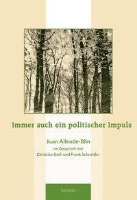 Immer auch ein politischer Impuls, Christian Esch, Frank Schneider