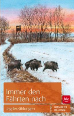 Immer den Fährten nach, Hans Dieter Willkomm