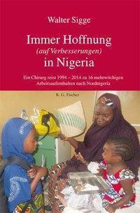 Immer Hoffnung (auf Verbesserungen) in Nigeria - Walter Sigge pdf epub