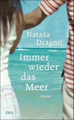 Immer wieder das Meer, Nataša Dragnić