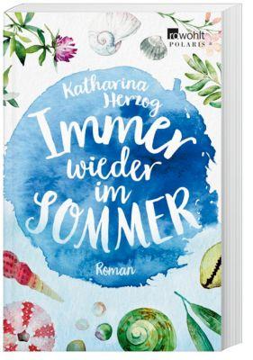 Immer wieder im Sommer, Katharina Herzog