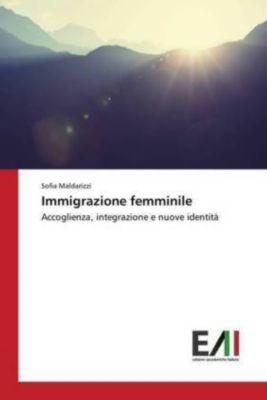 Immigrazione femminile, Sofia Maldarizzi