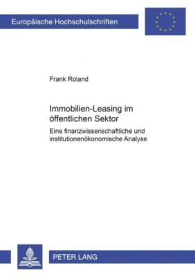 Immobilien-Leasing im öffentlichen Sektor, Frank Roland