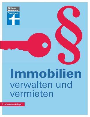 Immobilien verwalten und vermieten, Werner Siepe