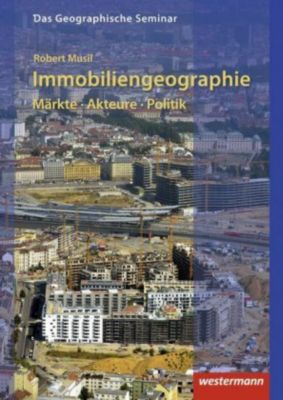Immobiliengeographie - Robert Musil |