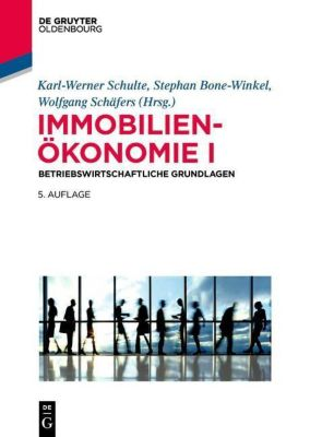 Immobilienökonomie: Bd.1 Betriebswirtschaftliche Grundlagen