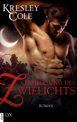 Immortals After Dark: Verheissung des Zwielichts, Kresley Cole