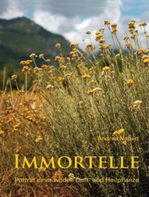 Immortelle, Andrea Nabert