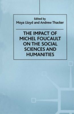 Impact of Michel Foucault on the Social Sciences and Humanities