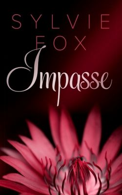 Impasse, Sylvie Fox