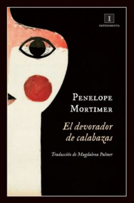 Impedimenta: El devorador de calabazas, Penelope Mortimer