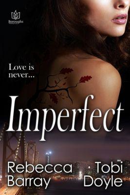 Imperfect, Tobi Doyle, Rebecca Barray
