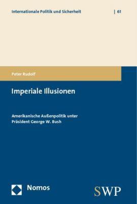 Imperiale Illusionen, Peter Rudolf