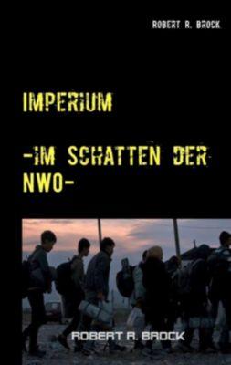 Imperium, Robert R. Brock