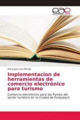 Implementacion de herramientas de comercio electrónico para turismo, Maria Jose Luna Peralta