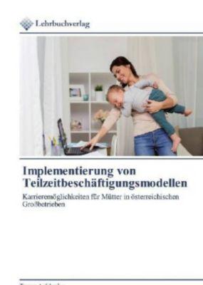 Implementierung von Teilzeitbeschäftigungsmodellen - Tamara Apfelmaier |