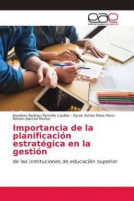 Importancia de la planificación estratégica en la gestión, Jhonatan Rodrigo Parreño Uquillas, Byron Adrian Riera Riera, Nelson Alarcón Muñoz