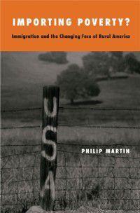 Importing Poverty?, Philip Martin