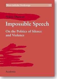 Impossible Speech, Nikita Dhawan