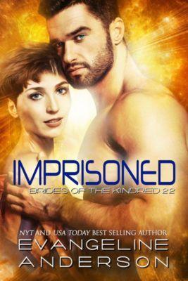 Imprisoned: Brides of the Kindred 22, Evangeline Anderson