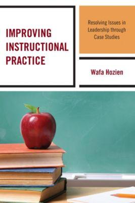 Improving Instructional Practice, Wafa Hozien