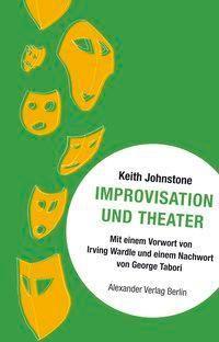 Improvisation und Theater, Keith Johnstone