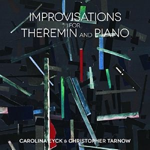 Improvisations For Theremin And Piano (Vinyl), Carolina & Tarnow,Christopher Eyck