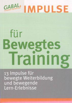 Impulse für Bewegtes Training
