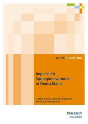 Impulse für Sprunginnovationen in Deutschland, Martin Stratmann