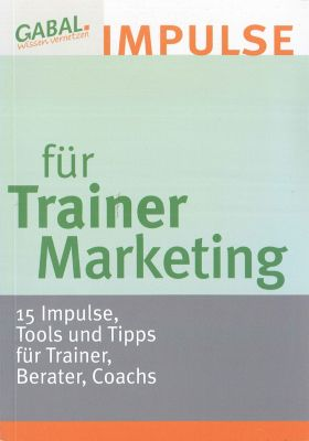 Impulse für Trainer Marketing