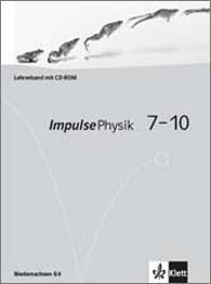 Impulse Physik, Gymnasien (G8) Niedersachsen: 7.-10. Klasse, Lehrerband mit CD-ROM
