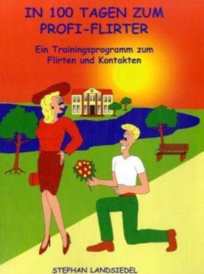In 100 Tagen zum Profi-Flirter, Stephan Landsiedel