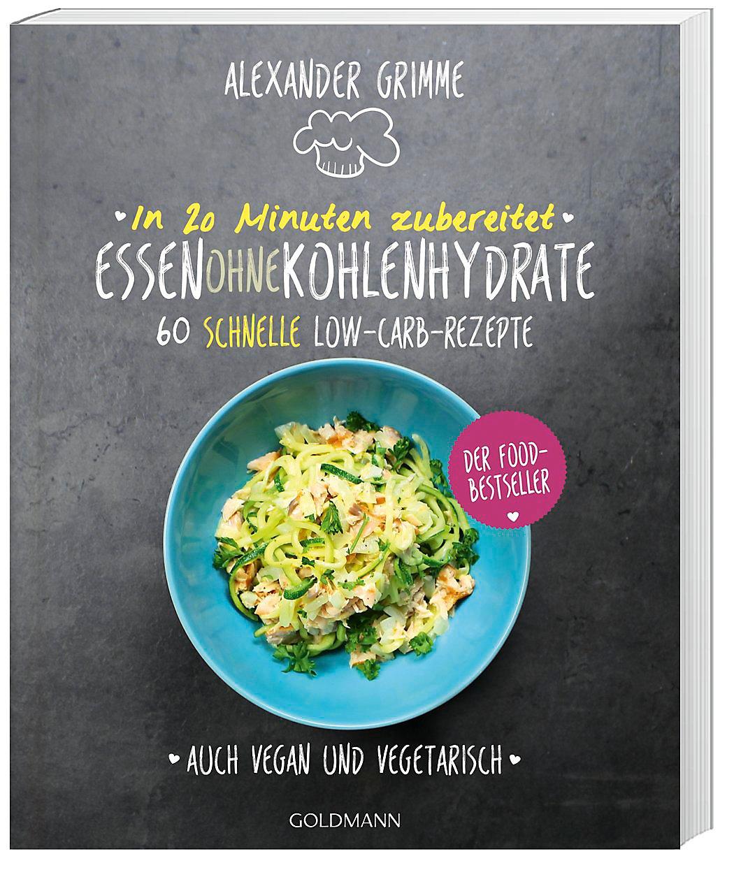 Prächtig In 20 Minuten zubereitet: Essen ohne Kohlenhydrate Buch portofrei &YV_12