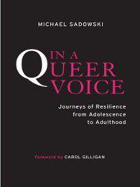 In a Queer Voice, Michael Sadowski