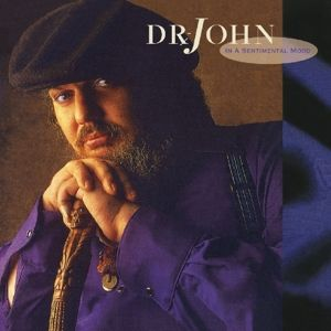 In A Sentimental Mood, Dr. John