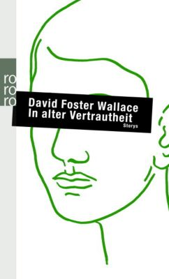 In alter Vertrautheit, David Foster Wallace