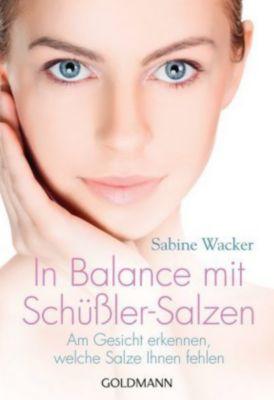 In Balance mit Schüßler-Salzen, Sabine Wacker