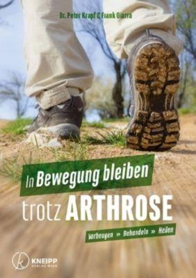 In Bewegung bleiben trotz Arthrose, Peter Krapf, Frank Giarra